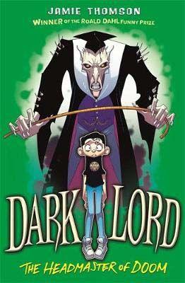Dark Lord: Headmaster of Doom Badger Learning