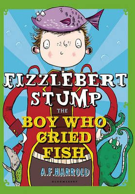Fizzlebert Stump: The Boy Who Cried Fish Badger Learning