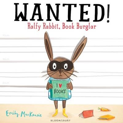 Wanted! Ralfy Rabbit, Book Burglar Badger Learning