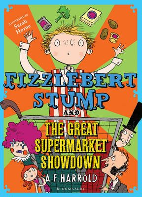 Fizzlebert Stump and the Great Supermarket Showdown Badger Learning