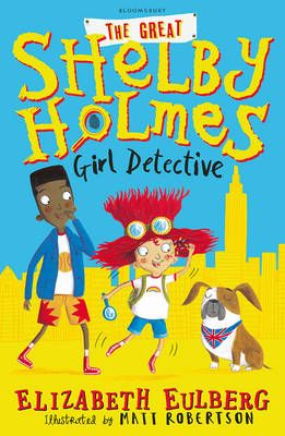 The Great Shelby Holmes: Girl Detective Badger Learning