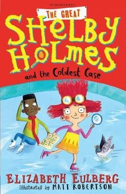 The Great Shelby Holmes & the Coldest Case Badger Learning