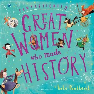Fantastically Great Women Who Made History Badger Learning