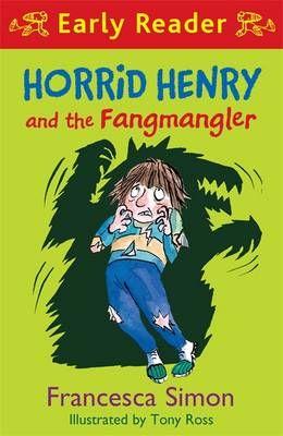Horrid Henry and the Fangmangler: Book 36 Badger Learning