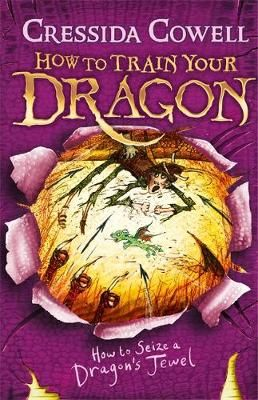 How To Train Your Dragon: How to Seize a Dragon's Jewel: Book 10 Badger Learning