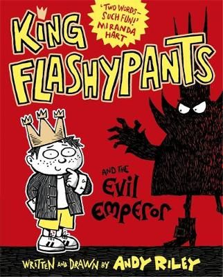 King Flashypants and the Evil Emperor Badger Learning