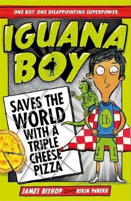Iguana Boy Saves the World With a Triple Cheese Pizza Badger Learning