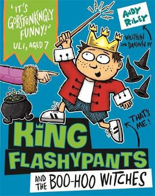 King Flashypants & the Boo-Hoo Witches Badger Learning