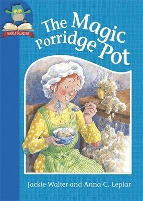 The Magic Porridge Pot Badger Learning