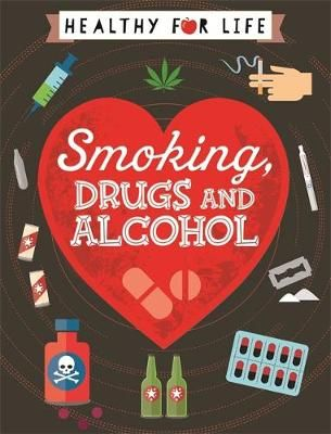 Smoking, drugs & alcohol Badger Learning