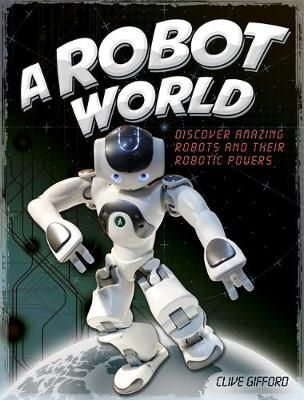 A Robot World Badger Learning