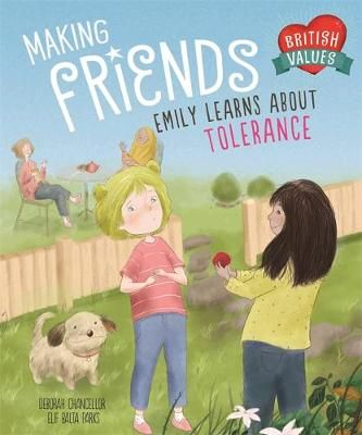 British Values: Making Friends: Emily learns about tolerance Badger Learning