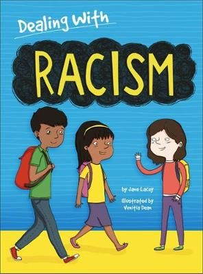 Dealing With...: Racism Badger Learning