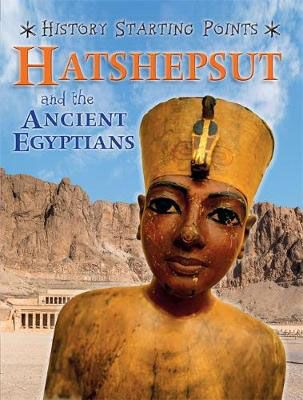 Hatshepsut & the Ancient Egyptians Badger Learning