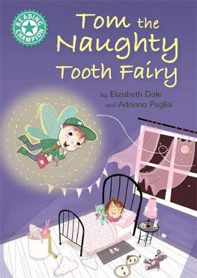 Tom the Naughty Tooth Fairy Badger Learning