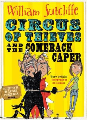 Circus of Thieves and the Comeback Caper Badger Learning