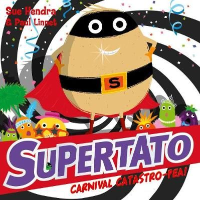 Supertato Carnival Catastro-Pea! Badger Learning