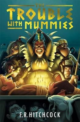 The Trouble with Mummies Badger Learning