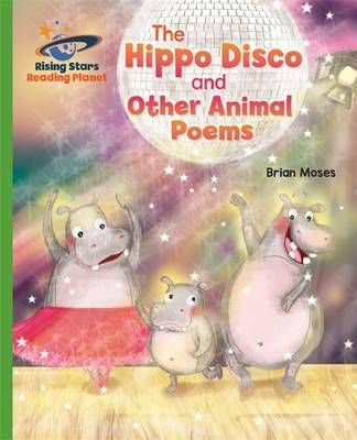 The Hippo Disco and Other Animal Poems Badger Learning