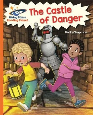Reading Planet - The Castle of Danger - Orange: Galaxy Badger Learning