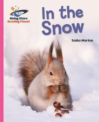 Reading Planet - In the Snow - Pink A: Galaxy Badger Learning