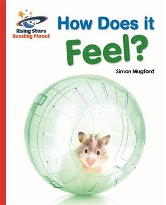 Reading Planet - How Does it Feel? - Red A: Galaxy Badger Learning