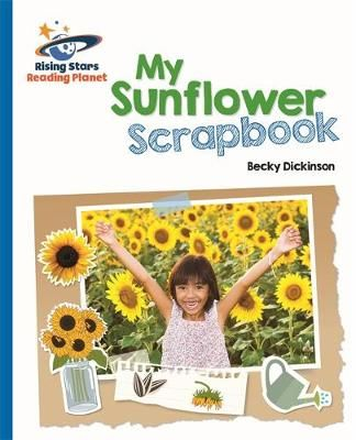 Reading Planet - My Sunflower Scrapbook - Blue: Galaxy Badger Learning