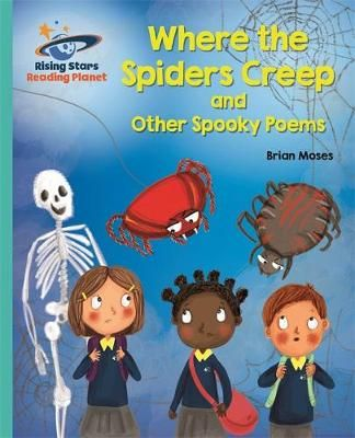 Where the Spiders Creep and Other Spooky Poems Badger Learning