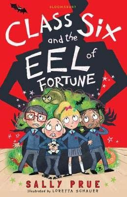 Class Six and the Eel of Fortune Badger Learning