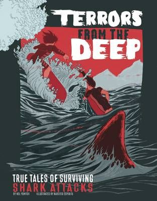 Terrors from the Deep: True Stories of Surviving Shark Attacks Badger Learning