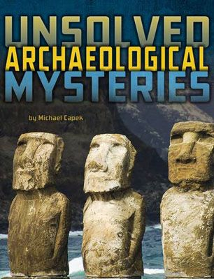 Unsolved Archaeological Mysteries Badger Learning