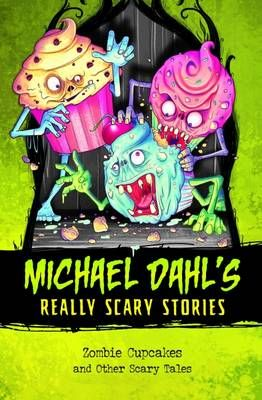 Really Scary Stories: Zombie Cupcakes Badger Learning
