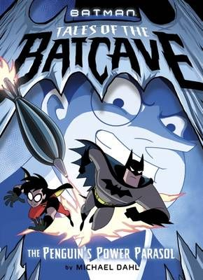 Tales of the Batcave: The Penguin's Power Parasol Badger Learning