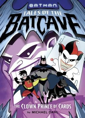 Tales of the Batcave: The Clown Prince of Cards Badger Learning