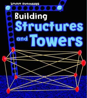 Building Structures & Towers Badger Learning