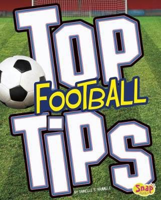 Top Football Tips Badger Learning