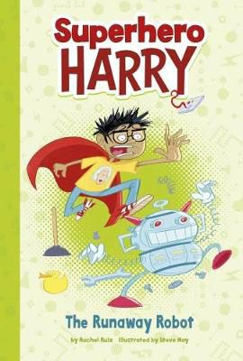 Superhero Harry & the Runaway Robot Badger Learning