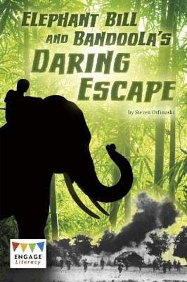 Elephant Bill & Bandoola's Daring Escape Badger Learning