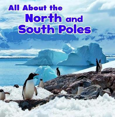 All About the North & South Poles Badger Learning