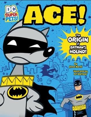 Ace! The Origin of Batman's Hound Badger Learning