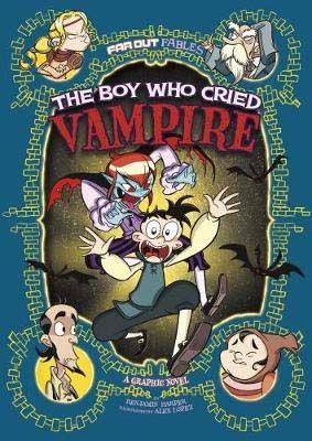 The Boy Who Cried Vampire: A Graphic Novel Badger Learning