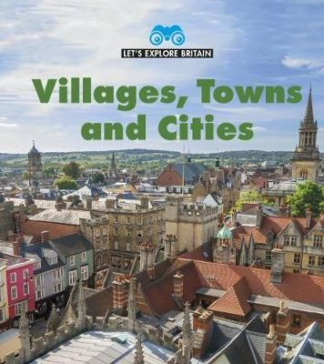 Villages, Towns & Cities Badger Learning