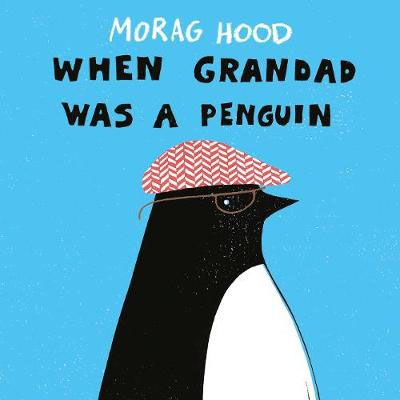 When Grandad was a Penguin Badger Learning