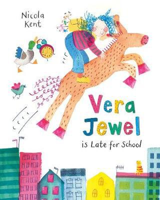 Vera Jewel is Late for School Badger Learning