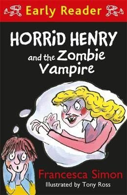 Horrid Henry & the Zombie Vampire Badger Learning