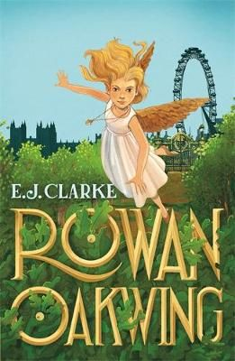 Rowan Oakwing: A London Fairy Tale Badger Learning