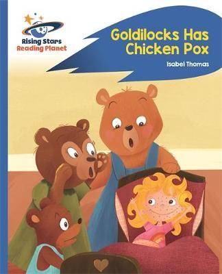 Goldilocks Has Chicken Pox Badger Learning