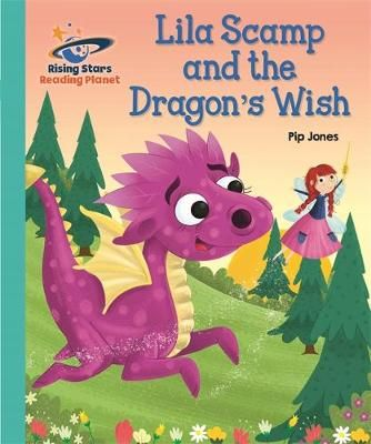 Lila Scamp & the Dragon's Wish Badger Learning
