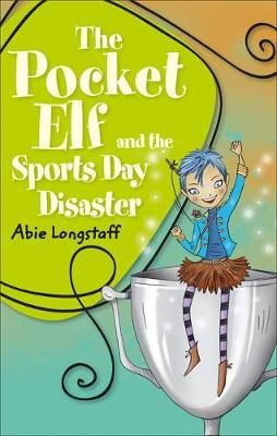 Pocket Elf & the Sports Day Disaster Badger Learning
