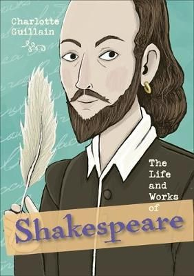 The Life & Works of Shakespeare Badger Learning